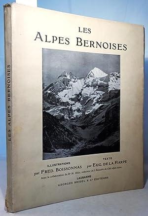 Les Alpes Bernoises. Illustrations par Fred. Boissonnas.: Boissonnas, Frédéric und