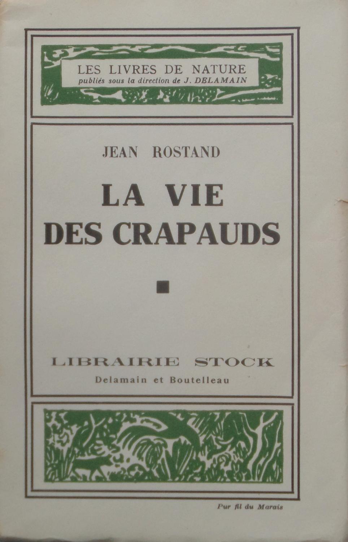 La vie des crapauds Jean ROSTAND Near Fine Softcover