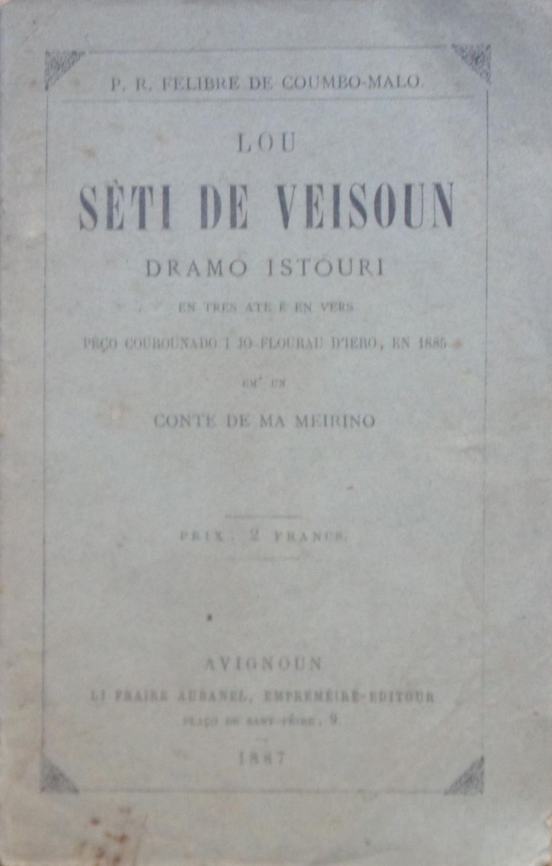 Lou Sèti de Veisoun Dramo istouri en tres ate e en vers P. R ̈Felibre de Coumbo-Malo (Paul ROUSTAN) Very Good Softcover