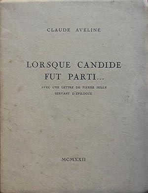 Lorsque Candide fut parti.: Claude AVELINE
