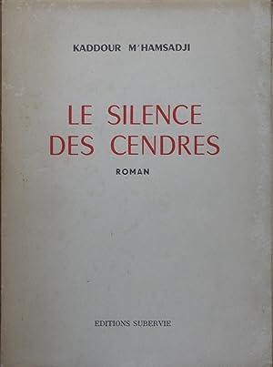 Le silence des cendres: Kaddour M'HAMSADJI