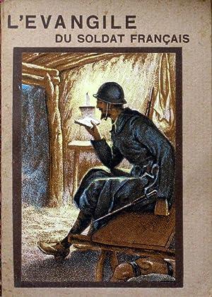 L' évangile du soldat français - version synodale: anonyme