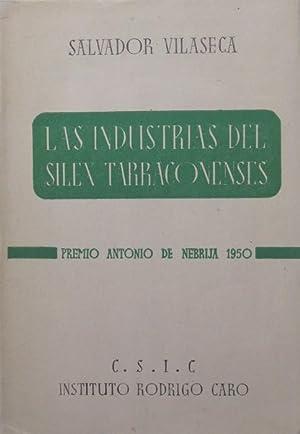 Las Industrias del Silex Tarraconensis: Salvador VILASECA