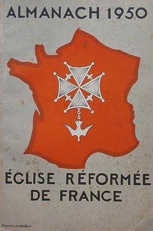 ALMANACH 1950 de l' ÉGLISE RÉFORMÉE DE: collectif