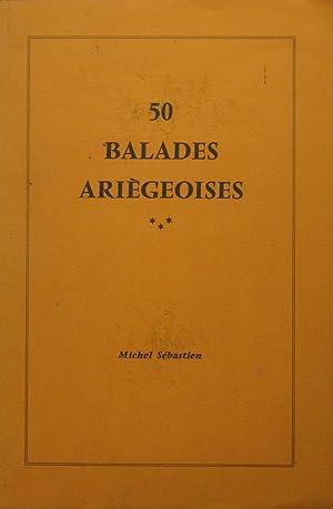 50 Balades ariégeoises: Michel SÉBASTIEN