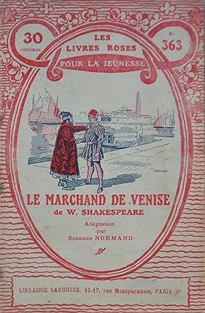 Le marchand de Venise de W. Shakespeare: Suzanne NORMAND (William