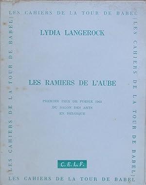 Les ramiers de l'aube: Lydia LANGEROCK