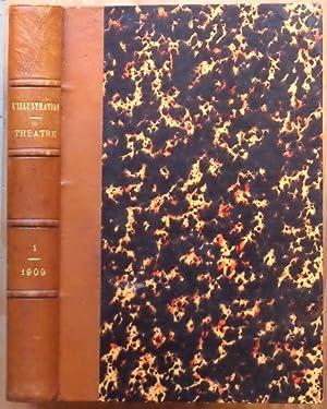 L'ILLUSTRATION THÉATRALE Premier Semestre 1909 : Pylade: Louis LEGENDRE -