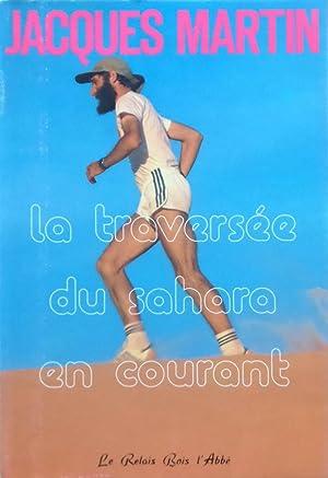 La Traversée du Sahara en Courant, soit: Jacques MARTIN