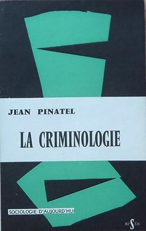 La criminologie: Jean PINATEL
