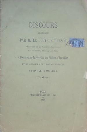 Discours prononcés par M. le docteur Dresch,: Docteur DRESCH