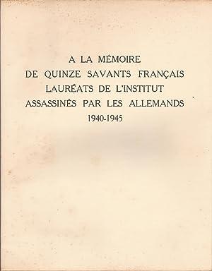 A la mémoire de quinze savants français: Collectif
