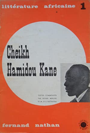Cheikh Hamidou Kane écrivain sénégalais: Cheikh Hamidou Kane