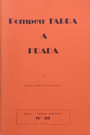 Pompeu Fabra a Prada Revue TERRA NOSTRA: Ramon GUAL