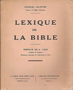 Lexique de la Bible: Charles LELIÈVRE