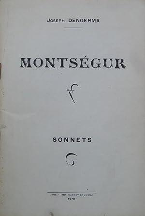 Montségur - Sonnets: Joseph DENGERMA