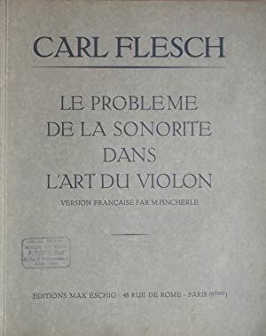 Le problème de la sonorité dans l'art: Carl FLESCH