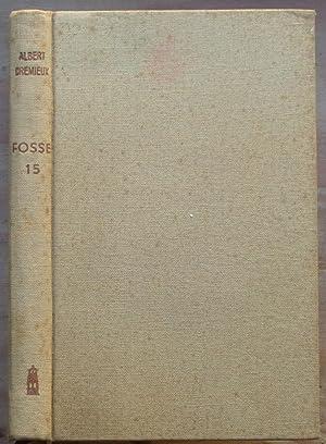 Fosse 15: Albert CRÉMIEUX