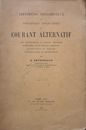 Phénomènes fondamentaux et principales applications du Courant alternatif. Lois fondamentales du ...
