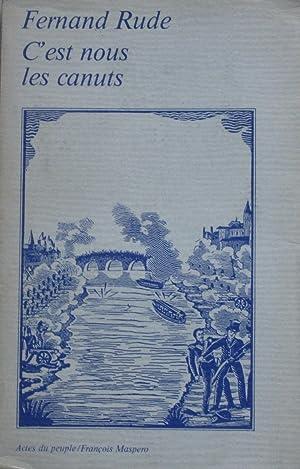 C'est nous les canuts: Fernand RUDE