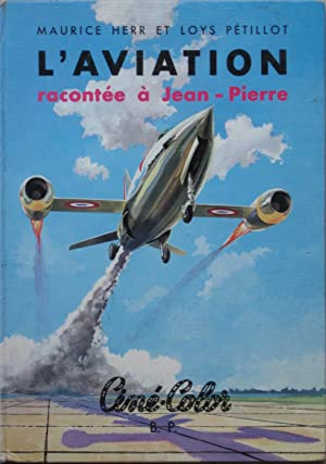 L'Aviation Racontée à Jean-Pierre