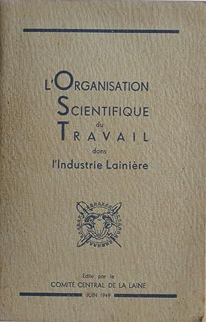 L'Organisation Scientifique du Travail dans l'Industrie Lainière: Collectif