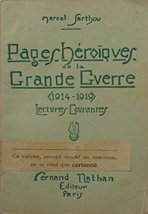 Pages Héroïques de la Grande Guerre (1914: Marcel SARTHOU