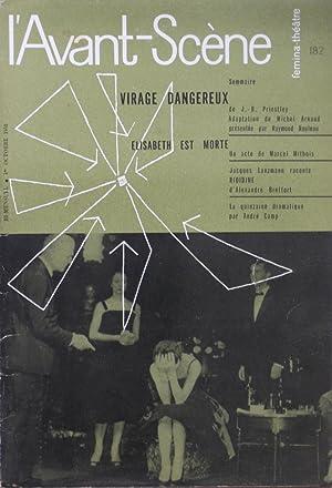 Virage dangereux : L'Avant-Scène Fémina-Théâtre N°182: J.-B. PRIESTLEY