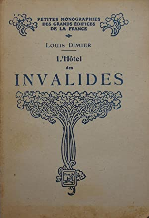 l'Hôtel des Invalides: Louis DIMIER