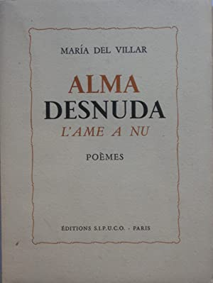 Alma desnuda = L'Âme à nu: Maria DEL VILLAR