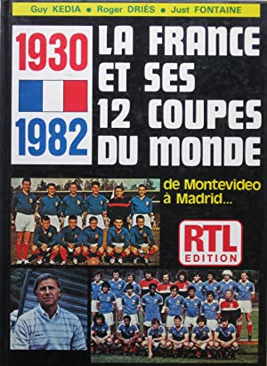 1930 -1982 La France et ses 12: Guy KEDIA, Roger