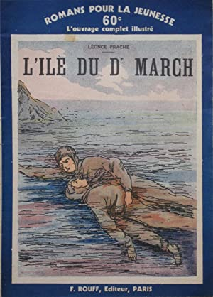 L'Ile du Docteur March: Léonce PRACHE