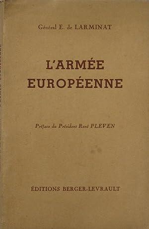 L'Armée Européenne: Général E. de