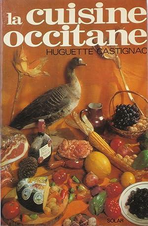 La cuisine occitane: Huguette COUFFIGNAL