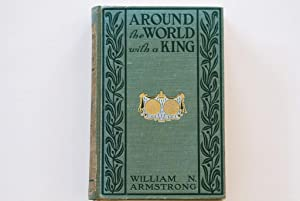 Around the World With a King: William N. Armstrong