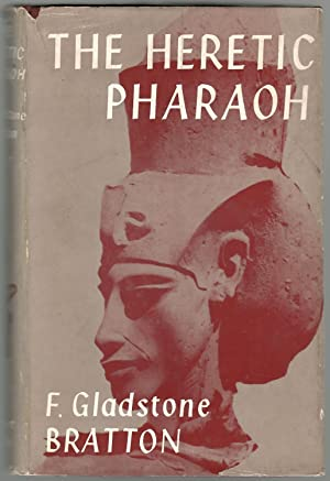 THE ERETIC PHARAOH