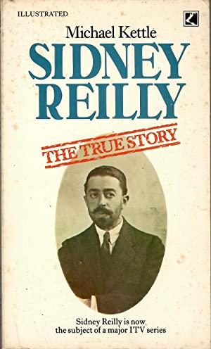 Sidney Reilly: The True Story