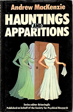 HAUNTING AND APPARITIONS