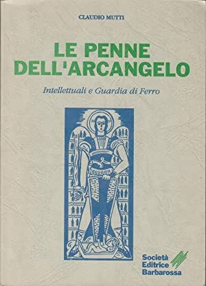 LE PENNE DELL?ARCANGELO - Intellettuali e guardia di ferro