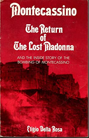 MONTECASSINO THE RETURN OF THE LOST MADONNA