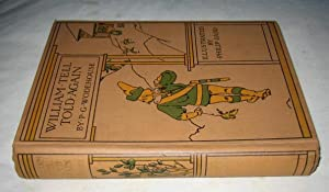 William Tell Told Again: Wodehouse P G