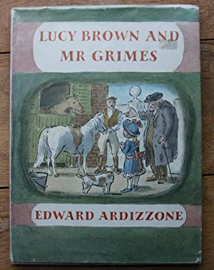 Lucy Brown and Mr Grimes: Ardizzone Edward
