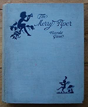 The Merry Piper: Gaze Harold: