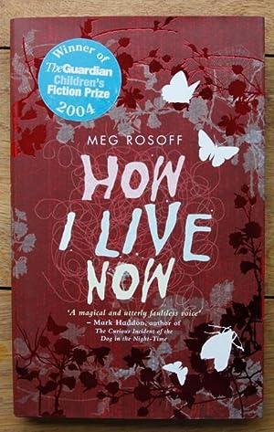 How I Live Now: Rosoff Meg
