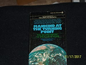 Mankind at the Turning Point: The Second: Mihajlo Mesarovic and