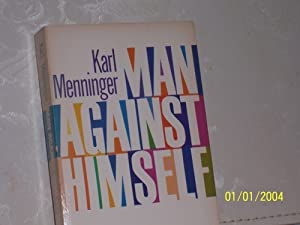 Man Against Himself: Karl Menninger