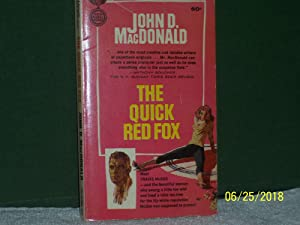 The Quick Red Fox: John D. MacDonald