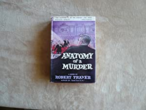 Anatomy of a Murder: Robert Traver