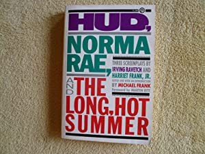 Hud, Norma Rae, and the Long Hot: Ravetch, Irving;Frank, Michael