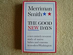 The Good News Days: Merriman Smith